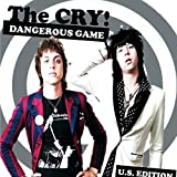 Dangerous Game By Cry! (2014-10-14)