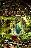 Lyamar - Vergessene Welt - Band 2: Fluch des Magiers Bild