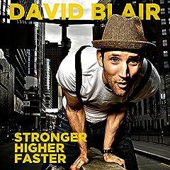 Stronger, Higher, Faster