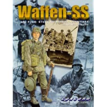 Waffen SS: From Glory to Defeat, 1939-1945 Bk. 2 (Warrior)