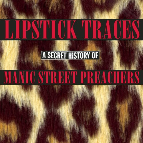 Lipstick Traces: A Secret Hist...