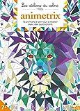 Lire le livre Animetrix gratuit