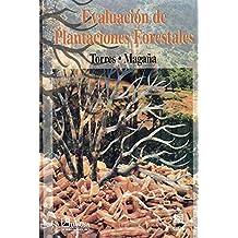 Evaluacion de plantaciones forestales/ Evaluation of Forest Plantations
