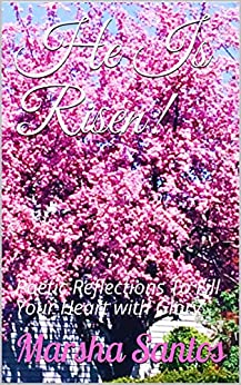 Como Descargar Libros Gratis He Is Risen!: Poetic Reflections To Fill Your Heart with Glory Leer PDF