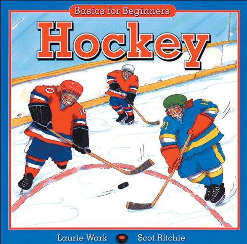 Hockey (Basics for Beginners Series) por Laurie Wark