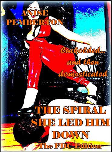 Putting Him Under & The Spiral She Led Him Down
