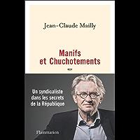 Manifs et Chuchotements (Documents, témoignages et essais d'actualité)