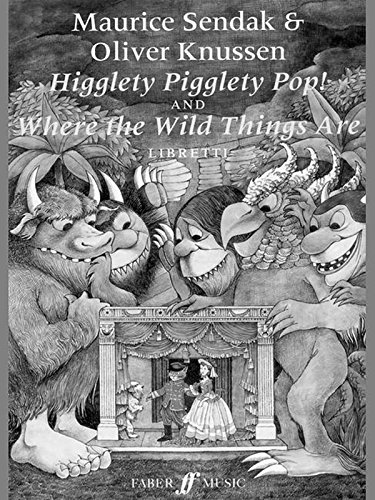 Higglety pigglety pop! ; and, Where the wild things are : libetti