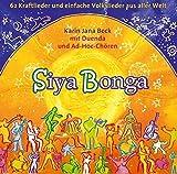 Siyabonga - 62 Kraftlieder und einfache Volkslieder aus aller Welt