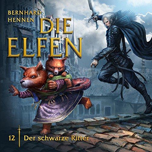 Die Elfen (12) Der Schwarze Ritter - Zaubermond 2016