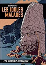 Les Idoles Malades de David Sourdrille