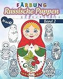 Russische Puppen färben 2 - Matrjoschka - Nacht: Malbuch für Erwachsene (Mandalas) - Anti-Stress - Band 2 - Nachtausgabe (Russische Puppen nacht, Band 2)