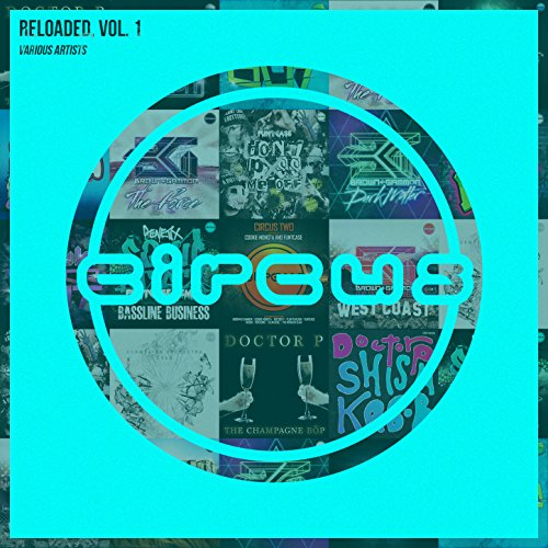 Circus Reloaded, Vol. 1 [Explicit]