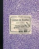 Carnet de fouilles/ Lab Book