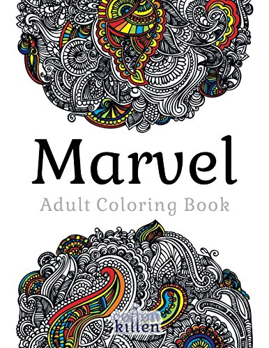 Marvel - Adult Coloring Book: 49 of the most exquisite designs for a relaxed and joyful coloring time por Cotton Kitten