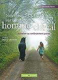 Nouveaux secrets sur la relation homme/cheval : Initiation au renforcement positif