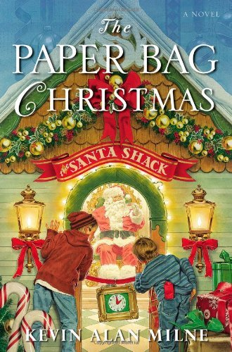 The Paper Bag Christmas by Kevin Alan Milne (2008-10-29)
