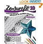 Zentangle 10 Workbook Edition: Featur...