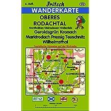 Oberes Rodachtal: Nordhalben, Steinwiesen, Wallenfels, Geroldsgrün, Kronach, Marktrodach,Pressig, Teuschnitz, Wilhelmsthal (Fritsch Wanderkarten 1:35000)