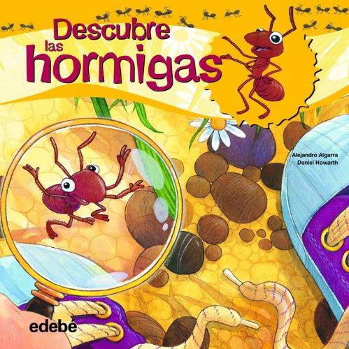Descubre Las Hormigas por Alejandro Algarra