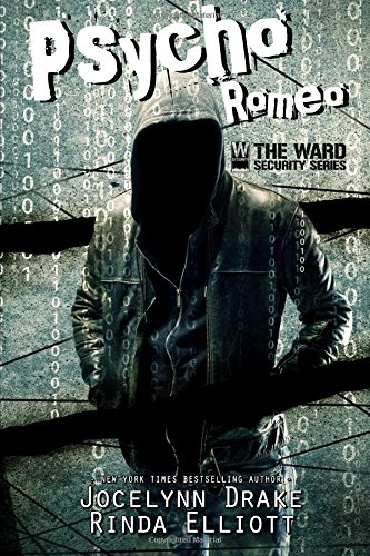 Psycho Romeo: Volume 1 (Ward Security)