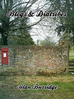 Blogs & Diatribes by [Burridge, Alan]