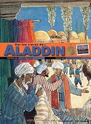 Sur les traces de... Aladdin