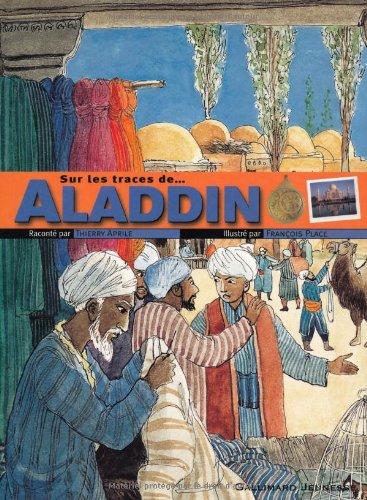 Sur les traces d'Aladdin / Thierry Aprile |