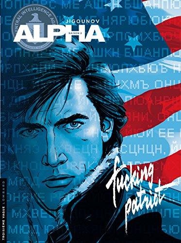 Alpha - tome 11 - Fucking patriot par Jigounov Iouri