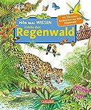 Hör mal: Wissen: Erlebe den Regenwald -