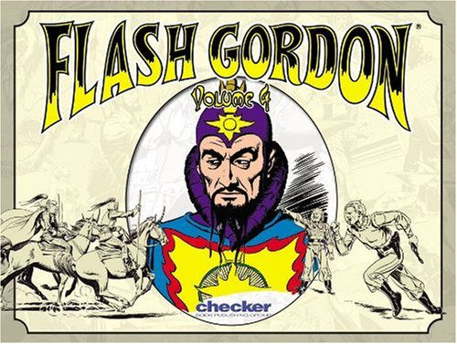 Alex Raymond's Flash Gordon, Vol. 4 (Alex Raymond's Flash Gordon)