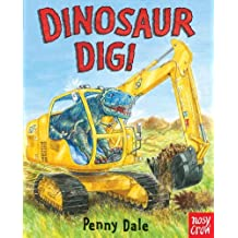 Dinosaur Dig! by Penny Dale (2012-08-28)