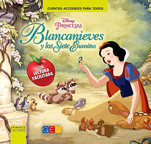 Blancanieves y los Siete Enanitos - Cuentos accesibles para todos, Lectura Facilitada
