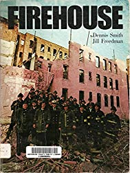 Firehouse by Dennis Smith (1978-10-23)