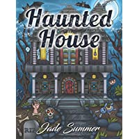 Haunted House: An Adult Coloring Book with Gothic Room Designs, Halloween Fantasy Creatures, and Relaxing Horror Scenes - Haunted House Scena