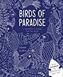 Birds of Paradise: A Therapeutic Coloring Book for Adults