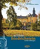 """""""Die Perle des Waldecker Landes"""": Schloss Friedrichstein in Bad Wildungen"""