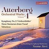 Atterberg:Orchestral Works 4 [Gothenburg Symphony Orchestra, Neeme Jarvi ] [CHANDOS : CHAN 10894]