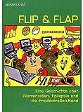 Flip & Flap: Eine Geschichte über Nervenzellen, Epilepsie und die Friedastraßen-Band