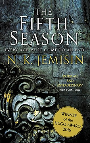 The Fifth Season: The Broken Earth, Book 1, WINNER OF THE HUGO AWARD 2016
