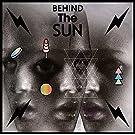 Behind The Sun [VINYL]