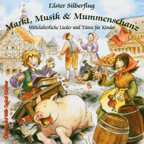 Markt, Musik und Mummenschanz