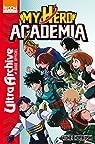 My Hero Academia - Ultra Archive par Horikoshi