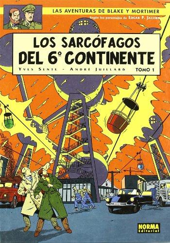 BLAKE Y MORTIMER 16. LOS SARCÓFAGOS DEL 6º CONTINENTE  VOL.1: LA AMENAZA UNIVERSAL (BLAKE & MORTIMER)