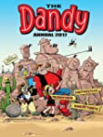 The Dandy Annual 2017 (DCT Annuals)