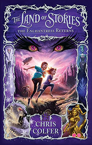 The Enchantress Returns: Book 2 (The Land of Stories) por Chris Colfer