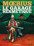 Le garage hermetique - Ultra Luxe