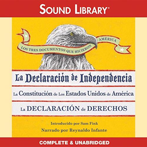 Los Tres Documentos que Hicieron América [The Three Documents That Made America]  Audiolibri