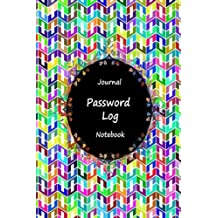 """Journal Password Logbook Notebook: Colorful Art Work, Personal Internet Address Log Book, Web Site Password Organizer, Record Passwords, Password ... Web Addresses Directory, 120 pages 6"""" x 9"""""""