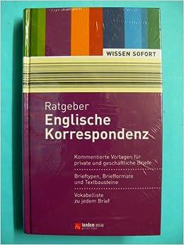 Ratgeber Englische Korrespondenz Brieftypen Briefformate Und